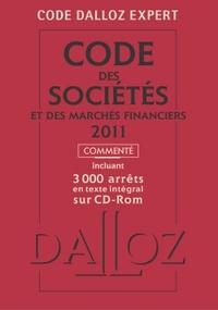 CODE DALLOZ EXPERT. CODE DES SOCIETES ET DES MARCHES FINANCIERS 2011, COMMENTE - 7<SUP>E</SUP> ED.