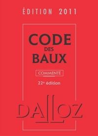 CODE DES BAUX 2011, COMMENTE - 22<SUP>E</SUP> ED.