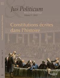 CONSTITUTIONS ECRITES DANS L'HISTOIRE. JUS POLITICUM V - 2013