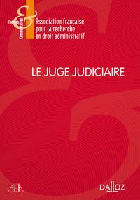 LE JUGE JUDICIAIRE - 1RE EDITION