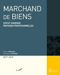 MARCHAND DE BIENS 2017/18 - STATUT JURIDIQUE . PRATIQUES PROFESSIONNELLES - 11E ED.