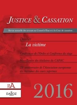 JUSTICE & CASSATION 2016 : DOSSIER : LA VICTIME