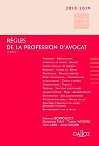 REGLES DE LA PROFESSION D'AVOCAT 2018/2019 - 16E ED.
