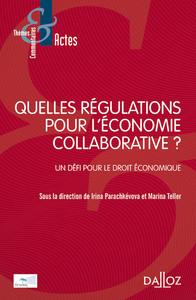 QUELLES REGULATIONS POUR L'ECONOMIE COLLABORATIVE ? - NOUVEAUTE