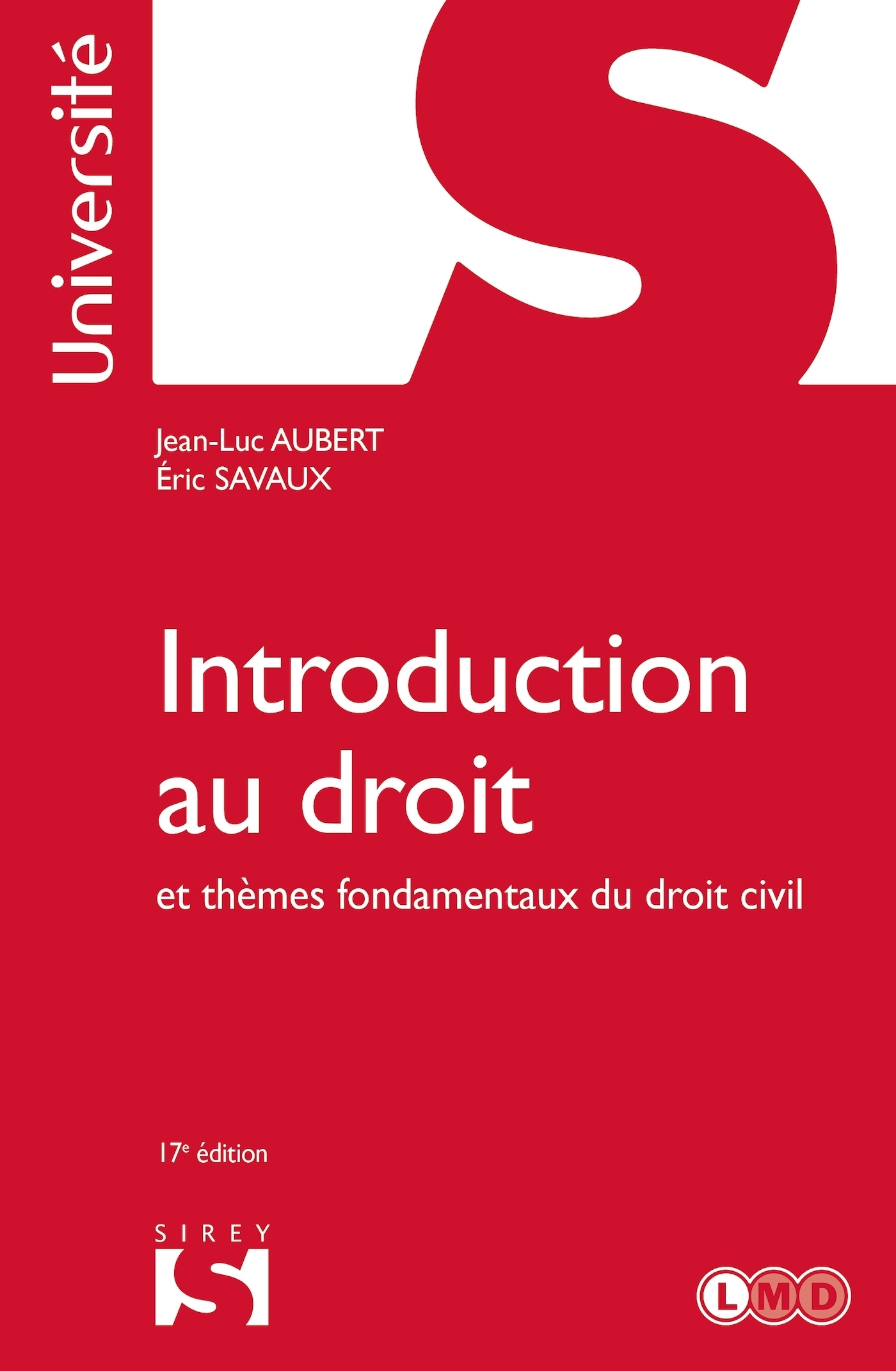 INTRODUCTION AU DROIT ET THEMES FONDAMENTAUX DU DROIT CIVIL - 17E ED.