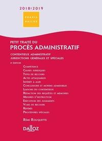 PETIT TRAITE DU PROCES ADMINISTRATIF 2018/2019. CONTENTIEUX ADMINISTRATIF - JURIDICTIONS GENERALES E