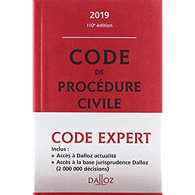CODE DALLOZ EXPERT. CODE DE PROCEDURE CIVILE 2019