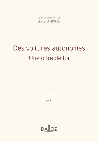 DES VOITURES AUTONOMES : UNE OFFRE DE LOI - NOUVEAUTE