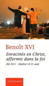 ENRACINES EN CHRIST, AFFERMIS DANS LA FOI