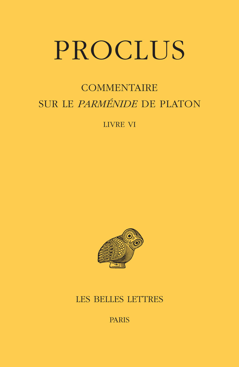 COMMENTAIRE SUR LE PARMENIDE DE PLATON T6-L6