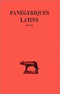 PANEGYRIQUES LATIN T2 L6-10