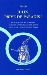 JULES,PRIVE DE PARADIS !