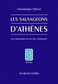 SAUVAGEONS D'ATHENES OU LA DIDACTIQUE DU RIRE