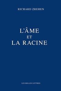 AME ET LA RACINE (L')
