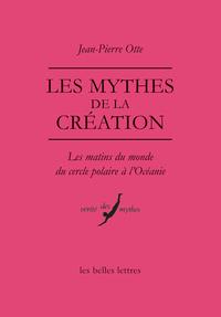 MYTHES DE LA CREATION (LES)