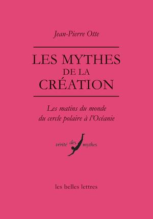 MYTHES DE LA CREATION (LES)