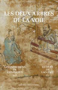 DEUX ARBRES DE LA VOIE (LES)