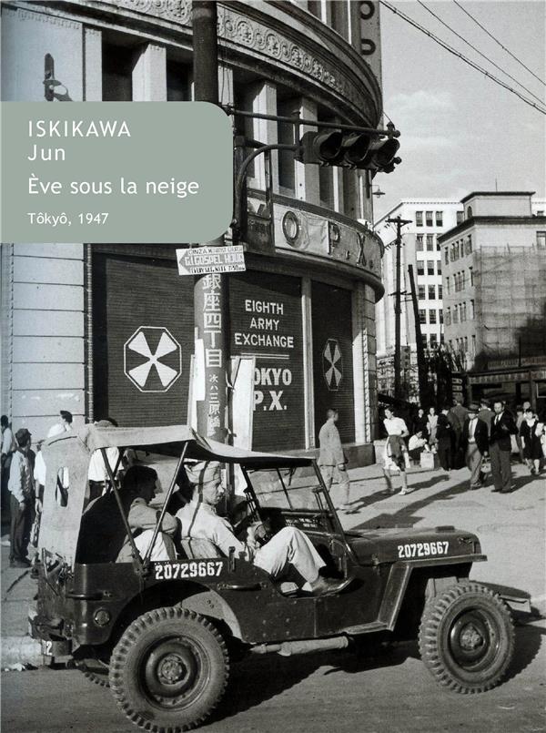 EVE SOUS LA NEIGE - TOKYO, 1947
