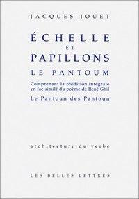 ECHELLE ET PAPILLONS/LE PANTOUM