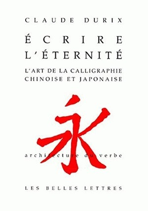 ECRIRE L'ETERNITE
