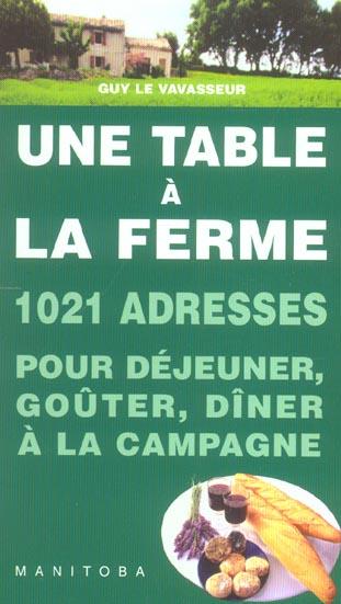 UNE TABLE A LA FERME 1020 FERMES-AUBERGES, AUBERGES A LA FERME, AUBERGES RURALES, GOUTERS A LA FERME