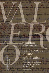 FABRIQUE D'UNE GENERATION (LA)