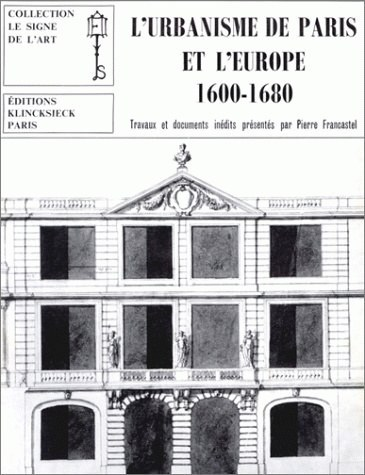 URBANISME DE PARIS ET EUROPE (1600-1(L')