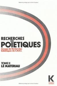RECHERCHES POIETIQUES. TOME 2