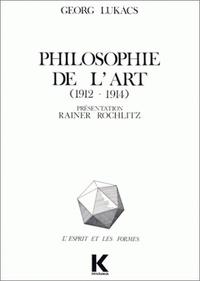 PHILOSOPHIE DE L'ART 1912-1914