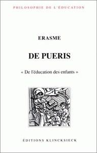 DE PUERIS/DE L'EDUCATION DES ENFANTS