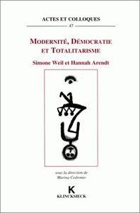 MODERNITE, DEMOCRATIE ET TOTALITARISME