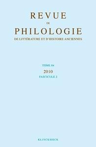REVUE DE PHILOLOGIE 84-2