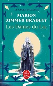 LES DAMES DU LAC (LE CYCLE D'AVALON, TOME 1)