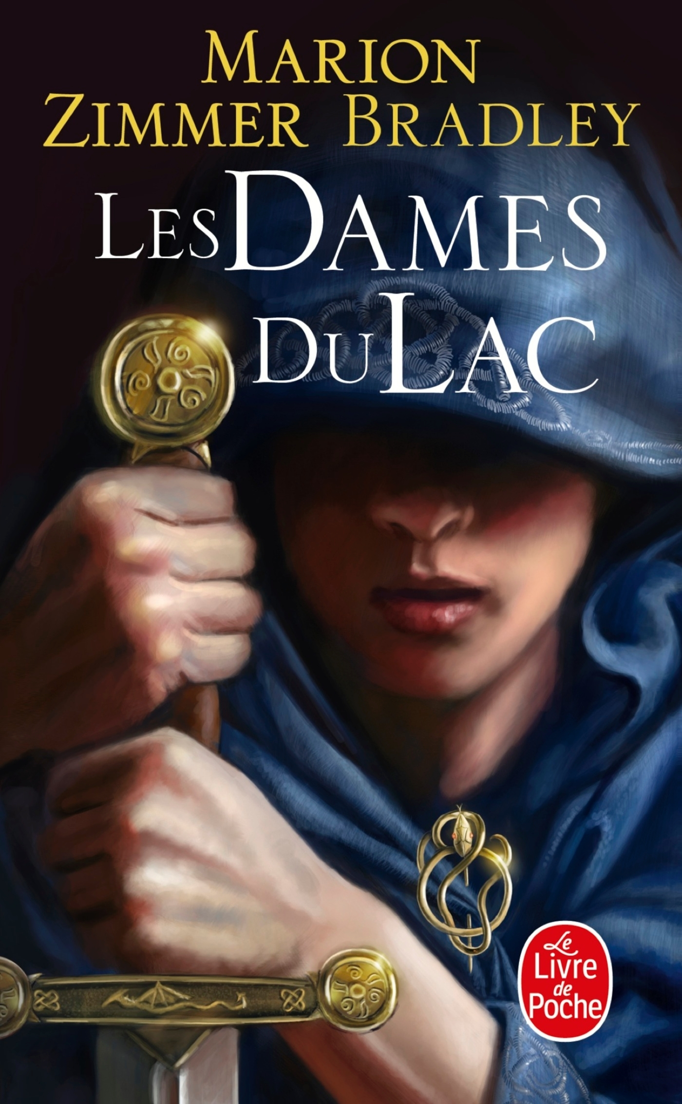 LES DAMES DU LAC (LE CYCLE D'AVALON, TOME 1)