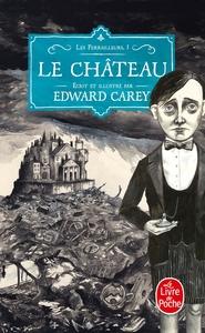LE CHATEAU (LES FERRAILLEURS, TOME 1)