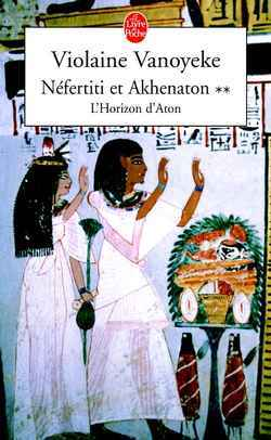 NEFERTITI ET AKHENATON TOME 2
