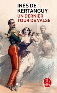 UN DERNIER TOUR DE VALSE