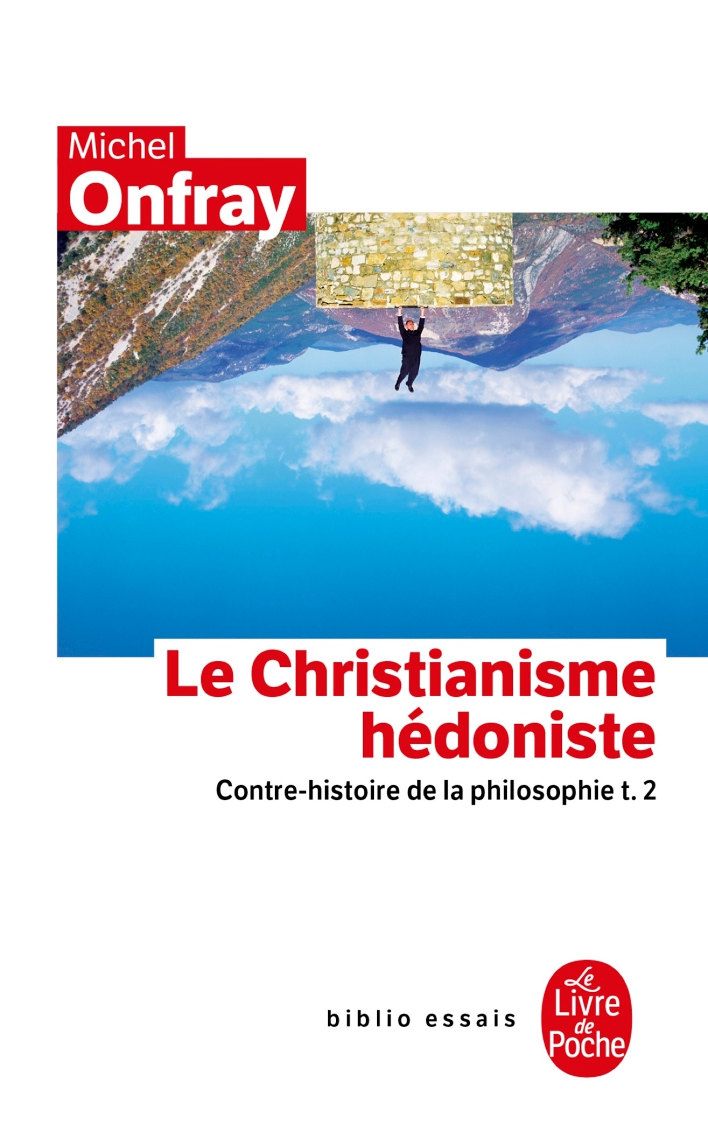 CONTRE-HISTOIRE DE LA PHILOSOPHIE TOME 2 : LE CHRISTIANISME HEDONISTE