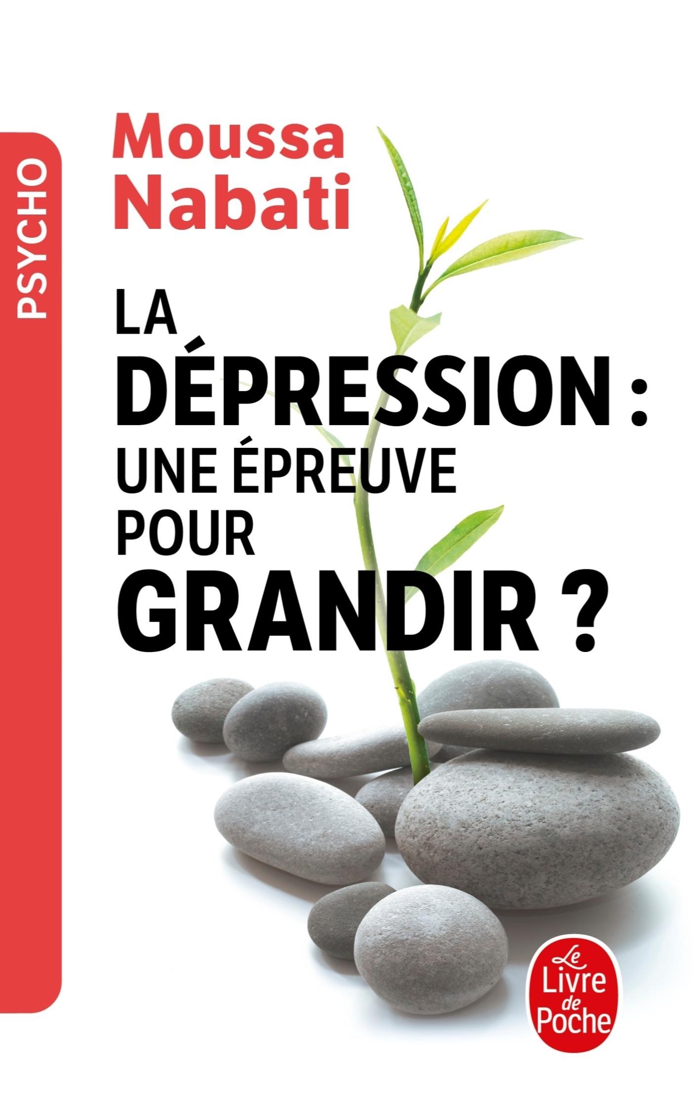 LA DEPRESSION, UNE EPREUVE POUR GRANDIR ?