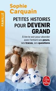 PETITES HISTOIRES POUR DEVENIR GRAND