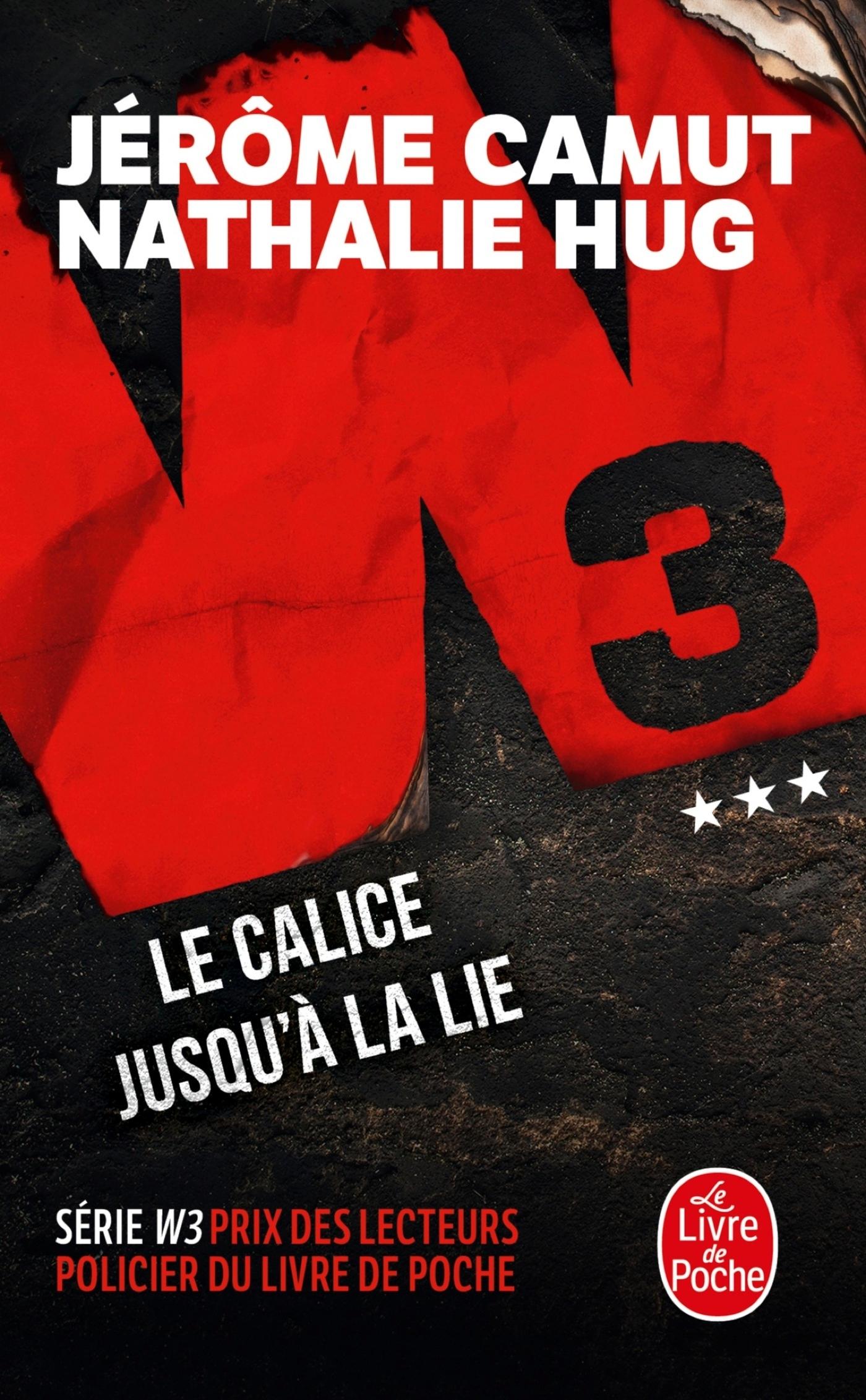 LE CALICE JUSQU'A LA LIE (W3, TOME 3)
