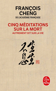CINQ MEDITATIONS SUR LA MORT