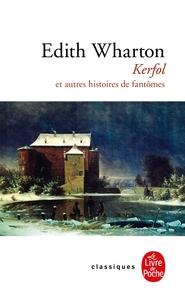 KERFOL ET AUTRES HISTOIRES DE FANTOMES