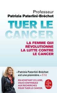 TUER LE CANCER