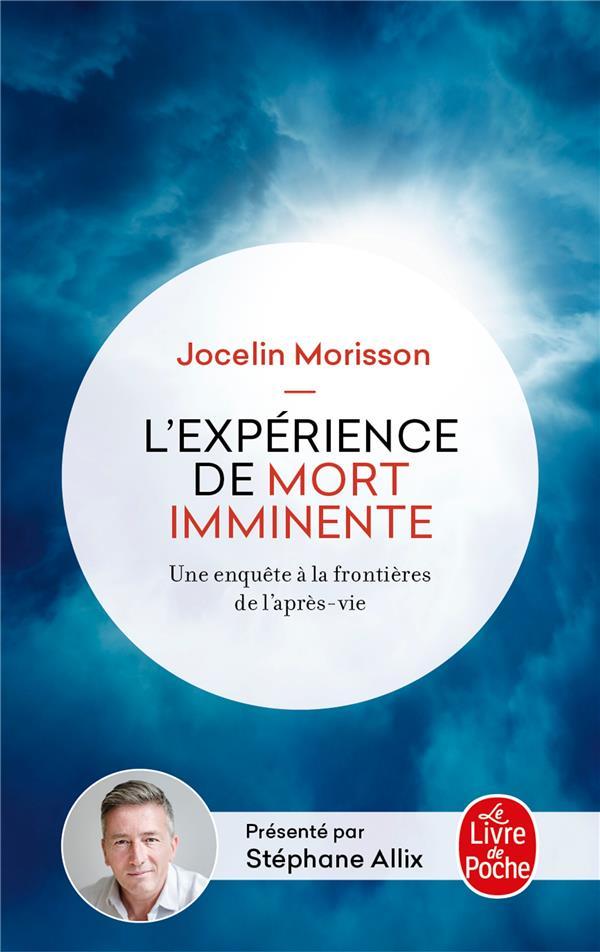 L'EXPERIENCE DE MORT IMMINENTE