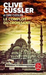 LE COMPLOT DU CROISSANT