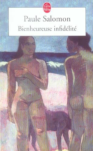 BIENHEUREUSE INFIDELITE