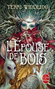 L'EPOUSE DE BOIS