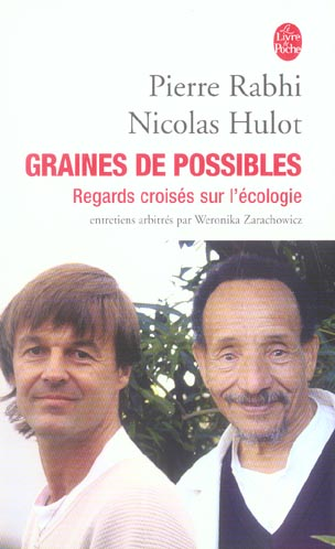 GRAINES DE POSSIBLES : REGARDS CROISES SUR L'ECOLOGIE