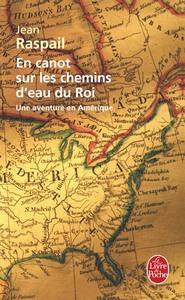 EN CANOT SUR LES CHEMINS D'EAU DU ROI